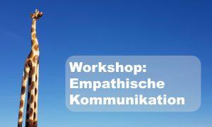 Empathische Kommunikation - Einführungstraining @ Kellereigebäude, Hofheim – Haus der Vereine, Hofheim, Raum Falkenstein