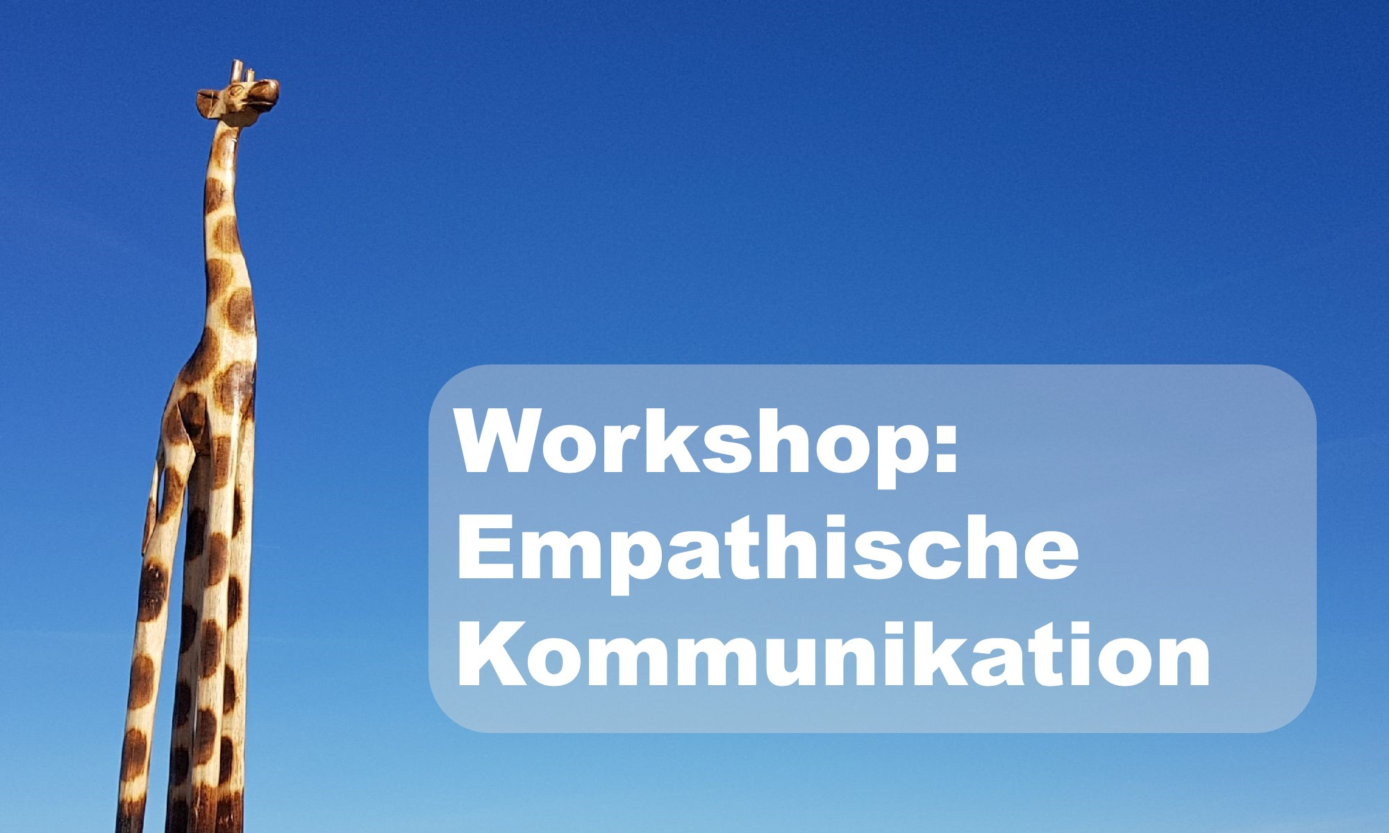 Workshop Empathische Kommunikation